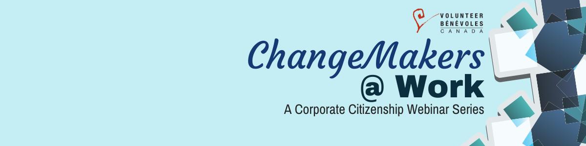 Changemakers at work webinar series