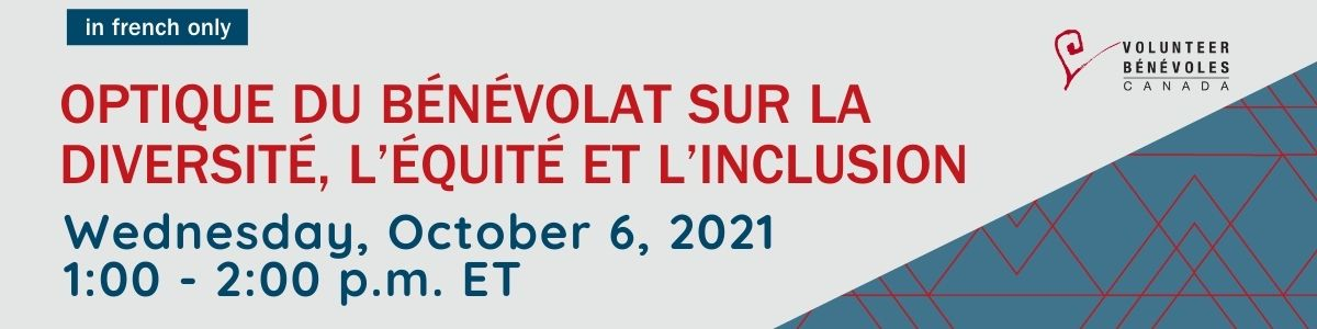 Upcoming Webinar on Diversity Equity and Inclusion, French only, October 6