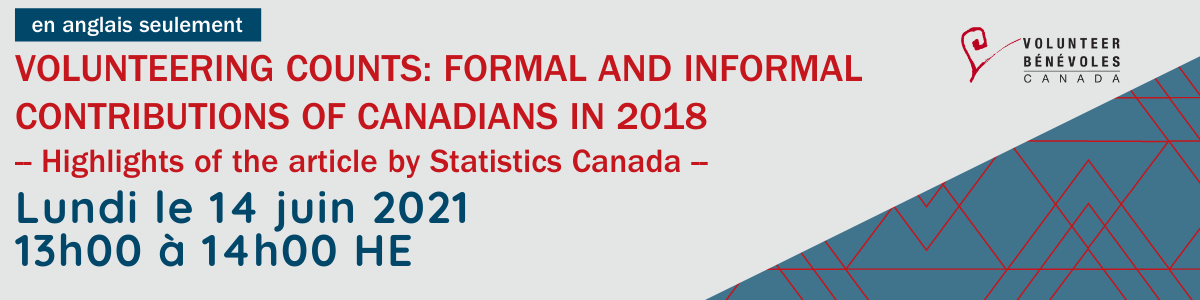 Webinaire en anglais seulement : Volunteering Counts: Formal and informal contributions of Canadians in 2018