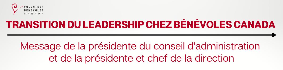 Transition du leadership chez benevoles canada